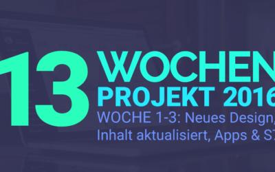 Website Umzug und Apps aktualisieren – 13 Wochen Projekt 2016 – Woche 1-3